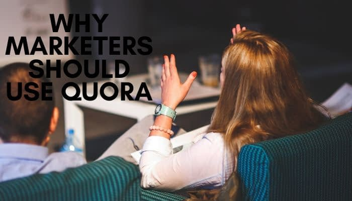 Marketers use Quora