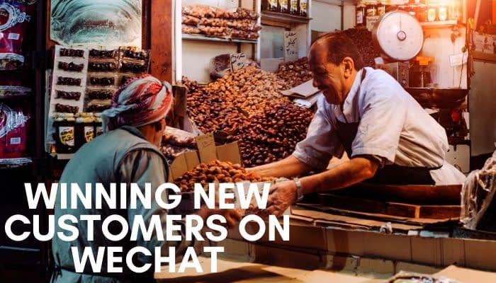 new customers on WeChat